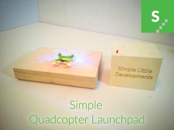 Simple Quadcopter Launchpad